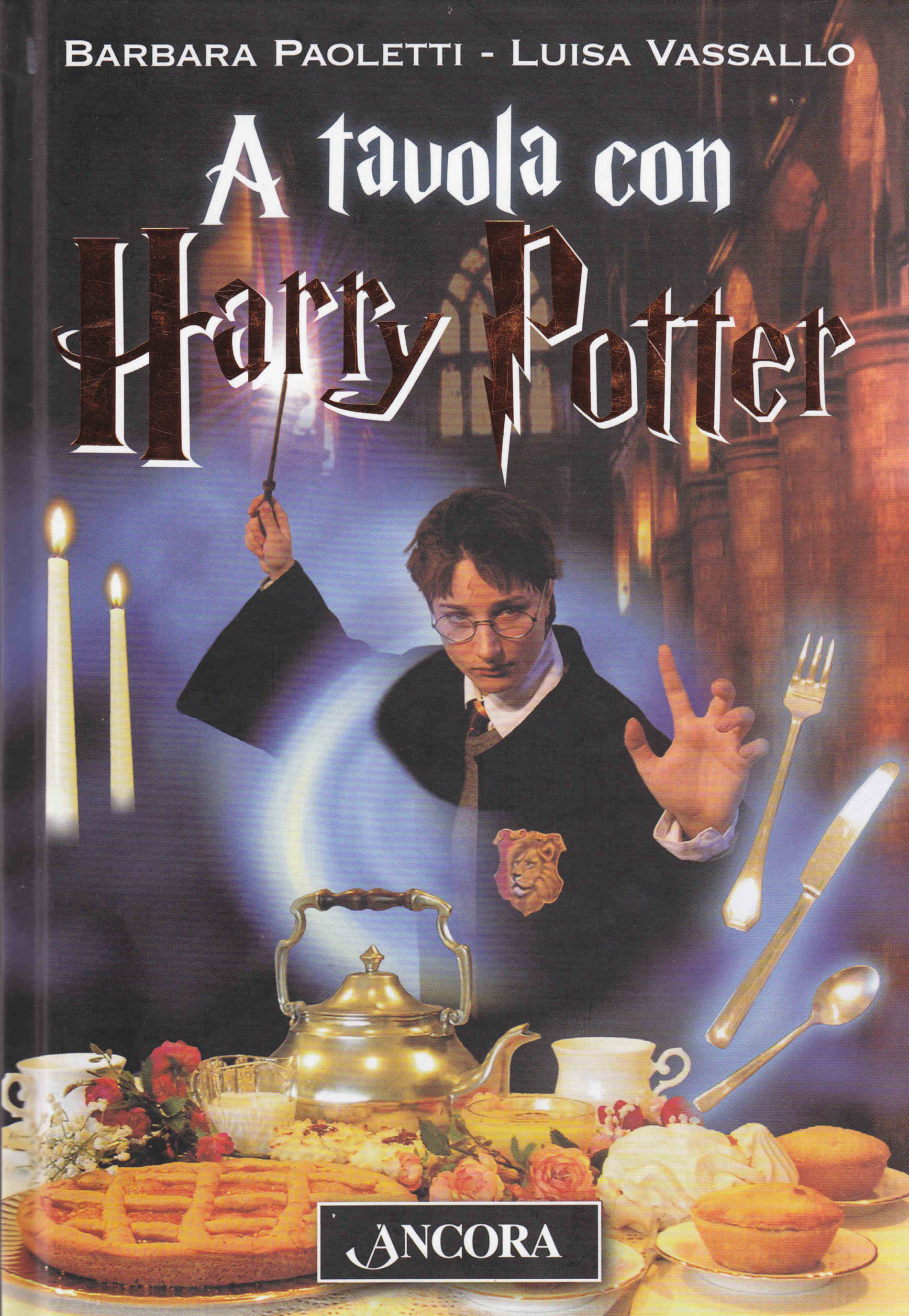 A tavola con harry potter ricette magiche e piatti babbani - A tavola con harry potter ...