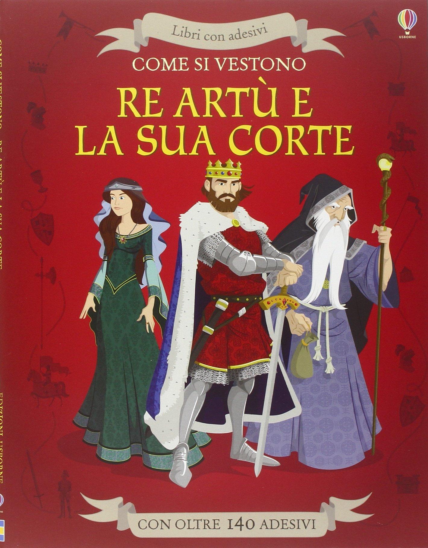 Come si vestono re art e la sua corte www - Re artu ei cavalieri della tavola rotonda libro ...