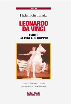 Leonardo da vinci l 39 arte la vita e il doppio www for La vita di leonardo da vinci