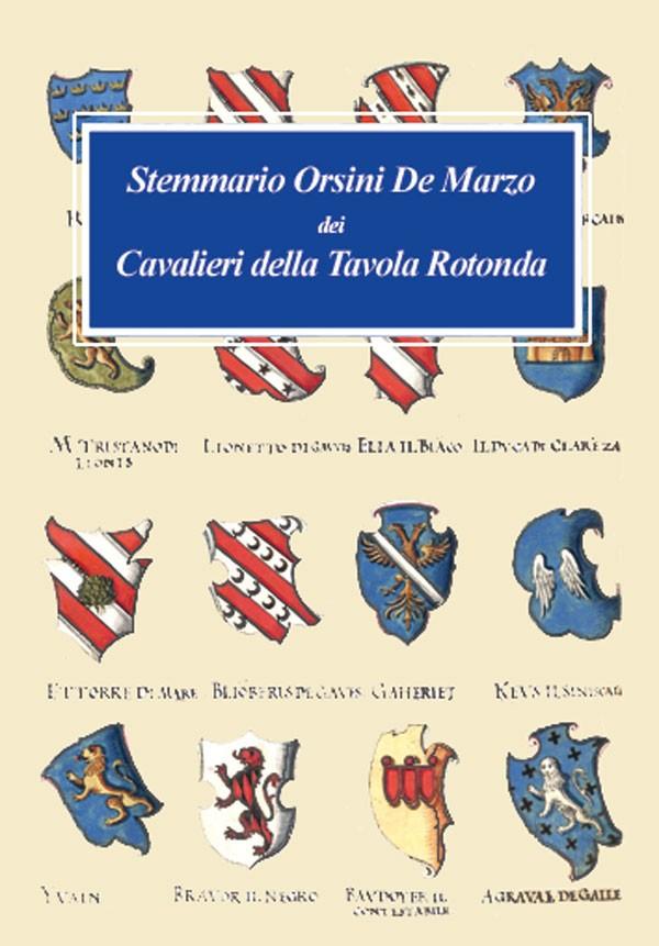 Stemmario orsini de marzo dei cavalieri della tavola - Numero cavalieri tavola rotonda ...