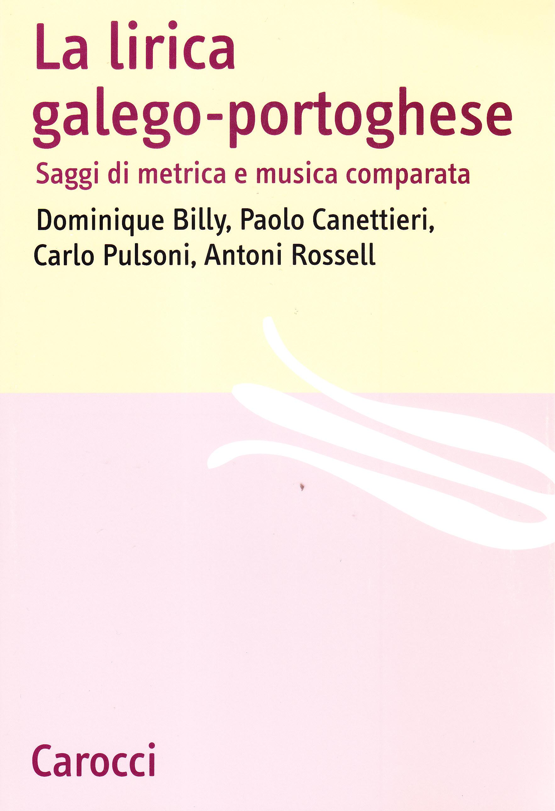 Risultati immagini per La lirica galego-portoghese Saggi di metrica e musica comparata