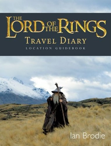 The Lord Of The Rings Location Guidebook Travel Diary