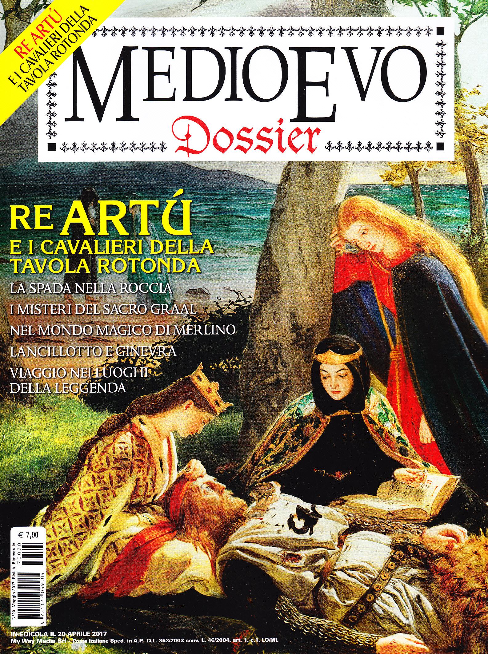 Medioevo dossier n 20 maggio 2017 re art e i cavalieri - Re artu e i cavalieri della tavola rotonda trama ...