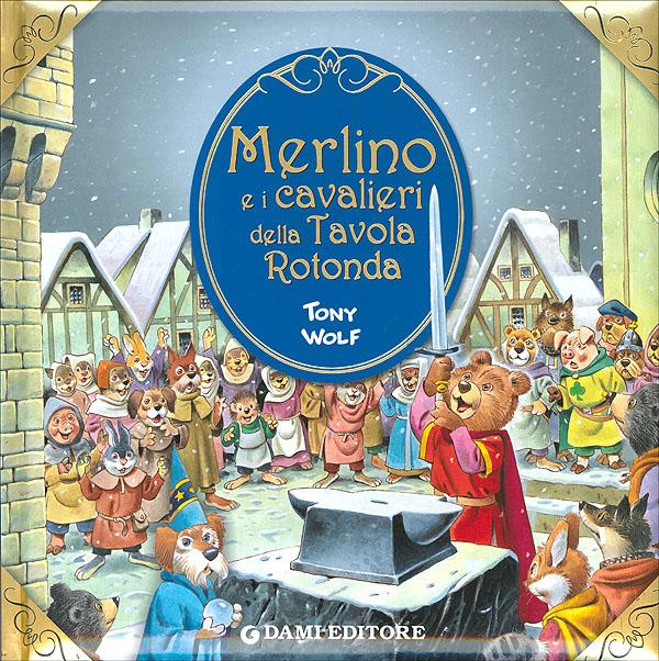 Merlino e i cavalieri della tavola rotonda - Numero cavalieri tavola rotonda ...