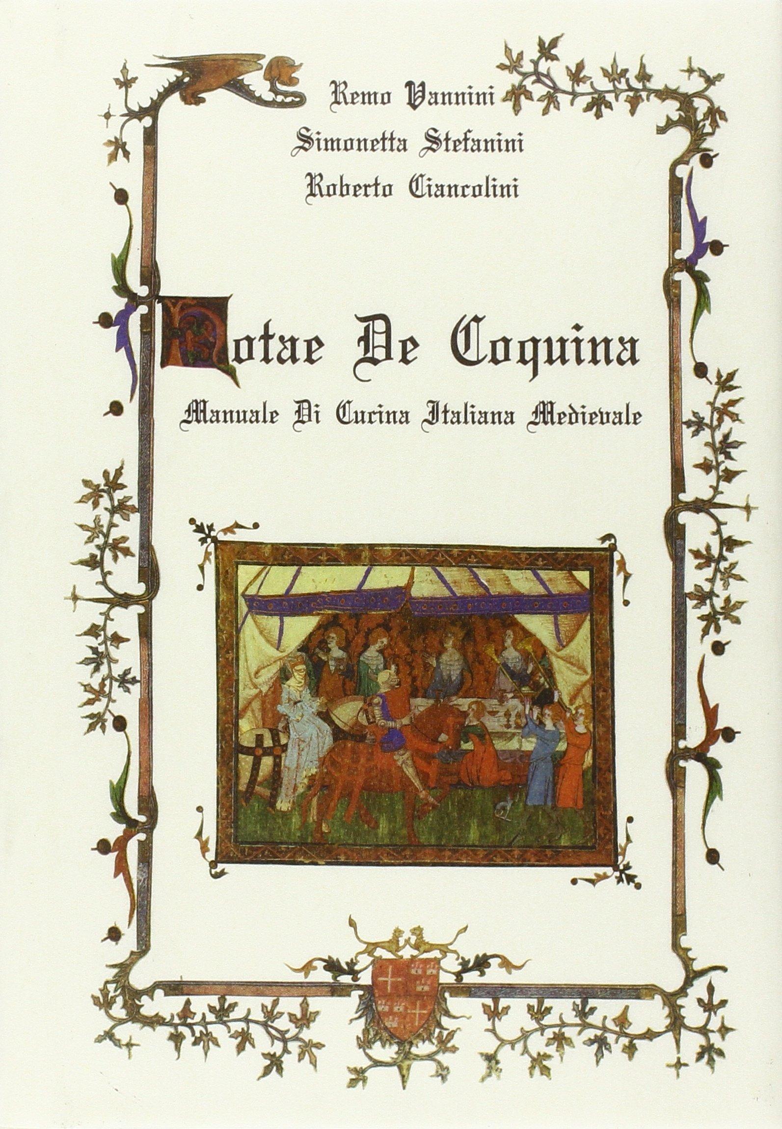 Notae de coquina manuale di cucina italiana medievale - Manuale di cucina professionale pdf ...