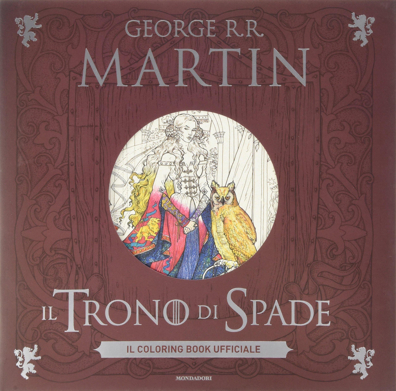 il trono di spade il coloring book ufficiale www
